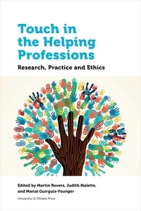 Martin Rovers et Judith Malette - Health and Society  : Touch in the Helping Professions - Research, Practice and Ethics.