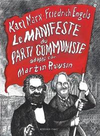 Martin Rowson - Le manifeste du Parti communiste.