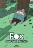 Martin Singer - Fox, sans domicile fixe Tome 2 : .