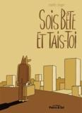 Martin Singer - Sois bête et tais-toi !.