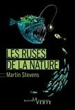 Martin Stevens - Les ruses de la nature.