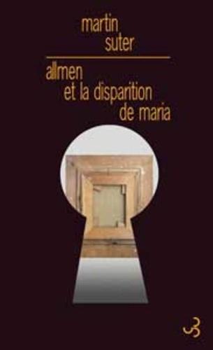 Martin Suter - Allmen et la disparition de Maria.