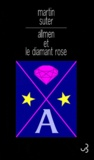 Martin Suter - Allmen et le diamant rose.