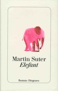Martin Suter - Elefant.