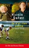 Martin Suter - Je n'ai rien oublié (Small world).