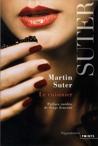 Martin Suter - Le cuisinier.