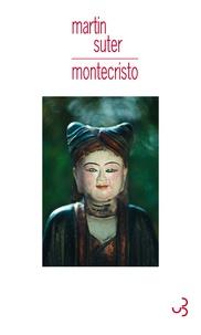 Martin Suter - Montecristo.