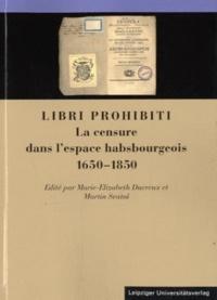 Martin Svatos - Libri prohibiti - La censure dans l'espace habsbourgeois 1650-1850.