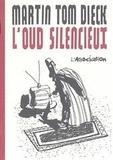 Martin Tom Dieck - L'Oud silencieux.
