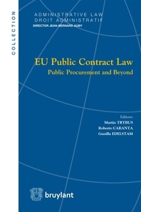Martin Trybus et Roberto Caranta - EU Public Contract Law - Public Procurement and Beyond.