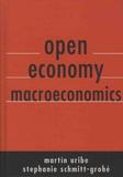 Martin Uribe et Stephanie Schmitt-Grohé - Open Economy Macroeconomics.