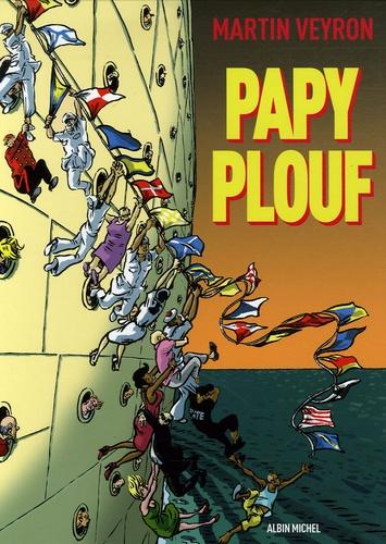 Martin Veyron - Papy plouf.