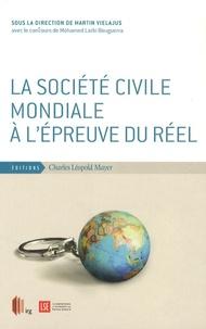 Martin Vielajus - La société civile mondiale à l'épreuve du réel.