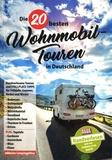 Martin Vogt - Die 20 besten Wohnmobil-Touren in Deutschland.