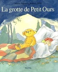 Martin Waddell et Barbara Firth - La grotte de Petit Ours.