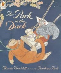 Martin Waddell et Barbara Firth - The Park in the Dark.