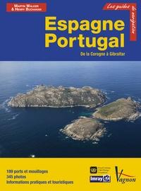 Martin Walker et Henry Buchanan - Espagne et Portugal - De la Corogne à Gibraltar.