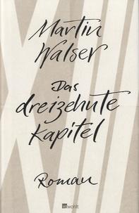 Martin Walser - Das Dreizehnte Kapitel.