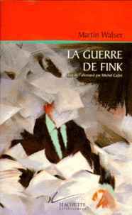 Martin Walser - La guerre de Fink.