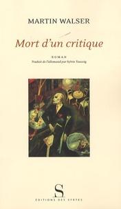 Martin Walser - Mort d'un critique.