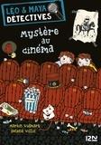 Martin Widmark et Helena Willis - Léo et Maya, détectives Tome 1 : Mystère au cinéma.