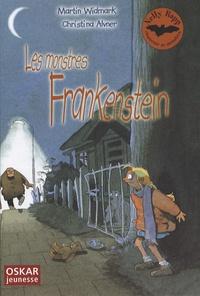 Martin Widmark et Christina Alvner - Nelly Rapp chasseuse de monstres  : Les monstres Frankenstein.