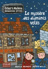 Martin Widmark et Helena Willis - Oskar et Malena Détectives privés  : Le mystère des diamants volés.