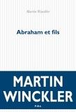 Martin Winckler - Abraham et fils.