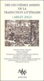 Martin Winckler et Jean-Claude Lebrun - Dix-neuvièmes Assises de la traduction littéraire (Arles 2002).