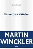 Martin Winckler - En souvenir d'André.