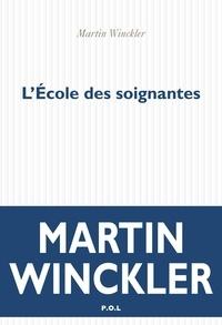 L'école des soignantes - Martin Winckler - Format PDF - 9782818045404 - 15,99 €