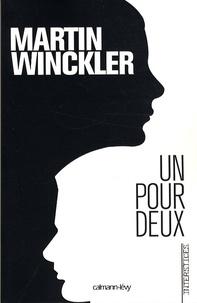 Martin Winckler - La Trilogie Twain Tome 1 : Un pour deux.