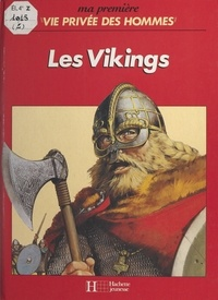 Martin Windrow et Dominique Chambron - Les Vikings.