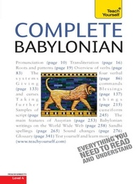 Martin Worthington - Complete Babylonian - A Comprehensive Guide to Reading and Understanding Babylonian, with Original Texts.