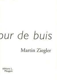 Martin Ziegler - Vers un jour de buis.