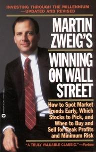 Martin Zweig - Martin Zweig Winning on Wall Street.