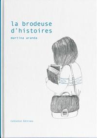Martina Aranda - La brodeuse d'histoires.
