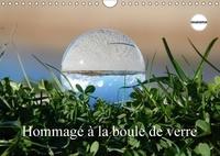 Martina Busch - Hommage à la boule de verre (Calendrier mural 2017 DIN A4 horizontal) - Le monde est rond comme une boule de verre. (Calendrier anniversaire, 14 Pages ).