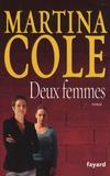 Martina Cole - Deux femmes.
