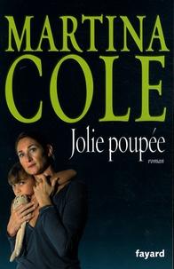 Martina Cole - Jolie poupée.