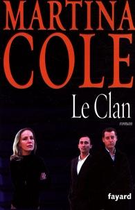 Martina Cole - Le Clan.