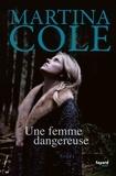 Martina Cole - Une femme dangereuse.