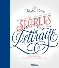 Les secrets du lettrage - Le dessin de lettres, de la première esquisse à la touche finale.pdf
