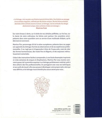 Les secrets du lettrage. Le dessin de lettres, de la première esquisse à la touche finale