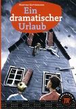 Martina Gattermann - Ein dramatischer Urlaub.
