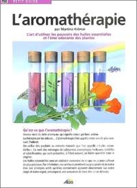 Martina Krcmar - L'aromathérapie.