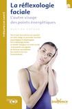 Martina Krcmar - La réflexologie faciale - L'autre visage des points énergétiques.