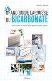 Martina Krcmar - Le grand guide Larousse du bicarbonate.