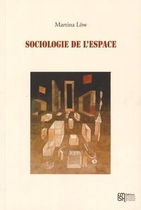 Martina Löw - Sociologie de l'espace.