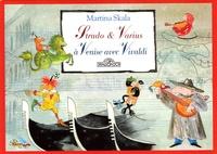 Martina Skala - Strado & Varius à Venise avec Vivaldi.